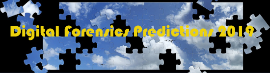 Cyber-Forensics 2019 Predictions