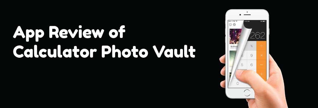 App Review of Calculator Photo Vault