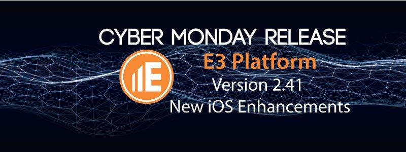 E3 Platform 2.41 Release