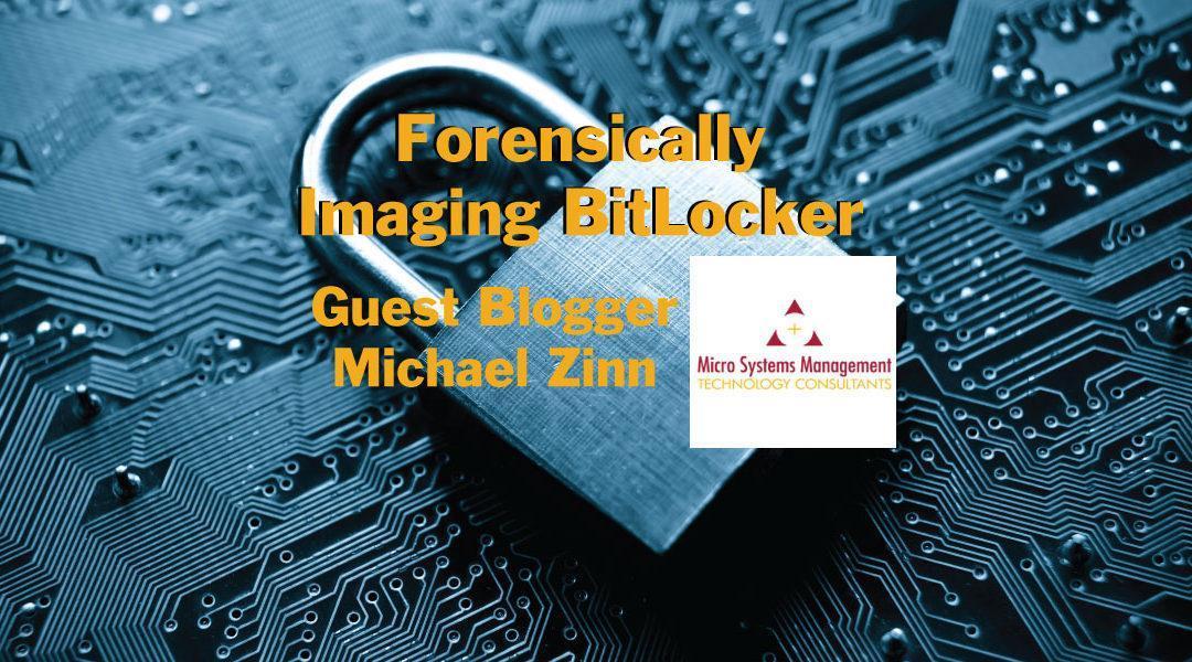 Forensically Imaging Bitlocker